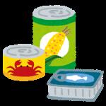 防災を日常に取り入れましょう!缶詰の備蓄